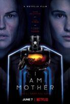 Ben Anneyim (I Am Mother) 2019