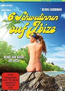 Sechs Schwedinnen auf Ibiza 1981 Klasik Sex tek part izle