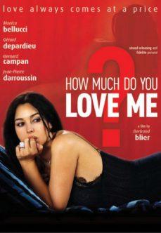 Beni Ne Kadar Çok Seviyorsun? Monica Bellucci Erotik Filmi izle