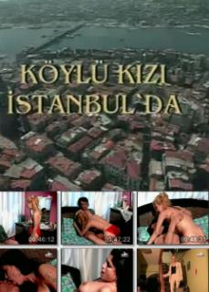 Köylü Kızı İstanbul'da Yerli Erotik Filmleri izle HD Kalite
