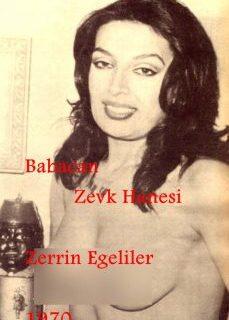Babacan Zevk Hanesi 1970 (Orjinal Kayıt) Zerrin Egeliler Filmi İzle